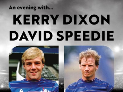 An Evening with Kerry Dixon & David Speedie