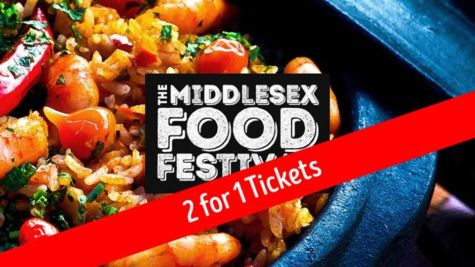2 for 1 tickets for Middlesex Food Festival